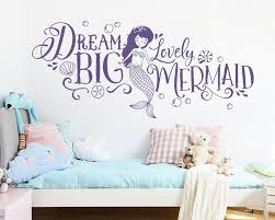 Dream Big Lovely Mermaid Wall Decal Girls Nursery Decor Etsy
