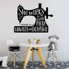 Sewing Machine She Works With Her Hands In Delight Proverbs 31 13 Wall Decal Sticker Needlework Dressmaker Seamstress Craft Room Wall Stickers Aliexpress