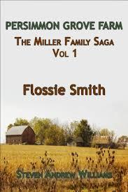 Flossie Smith: Miller Family Saga (English Edition) eBook ...