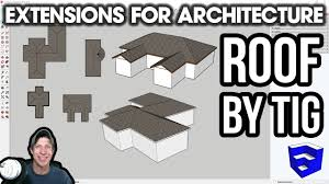 Sketchup Extensions For Architecture Roof By Tig Easy Free Roof Creation Dezign Ark Beta