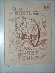 Old Bottles and Ghost Towns: Adele Reed: Amazon.com: Books