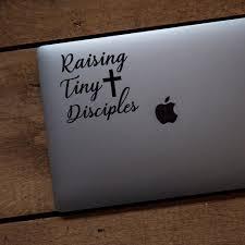 Raising Tiny Disciples Vinyl Transfer Decal Wwjd Gear