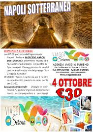 Viaggi di Gruppo: NAPOLI SOTTERRANEA 4 Ottobre € 30,00 - Viaggi Serena