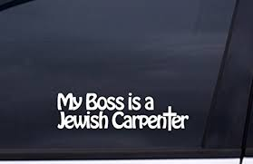 My Boss Is A Jewish Carpenter Vinyl Stic Buy Online In Israel At Desertcart