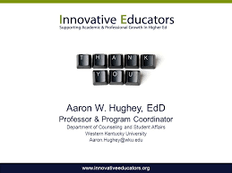 How to Enhance Your Credibility as a Higher Education Professional Aaron W.  Hughey, EdD Professor & Program Coordinator Department of Counseling and  Student. - ppt download