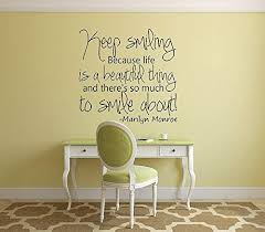 Amazon Com Imprinted Designs Keep Smiling Because Life Is A Beautiful Thing Marilyn Monroe Wall Decal Home Kitchen