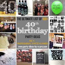 100 40th birthday party ideas by a