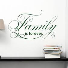 Family Is Forever Wall Decal Quote Style And Apply
