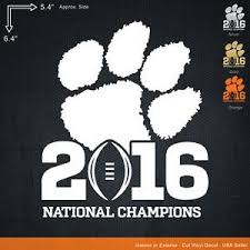 Clemson Tigers National Champions 2016 Ncaa College Football Car Decal Sticker National Champions Promotional Stickers Ncaa College Football