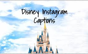 instagram captions for disney world