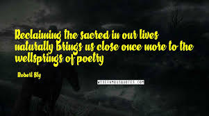 robert bly quotes wise famous quotes sayings and quotations by