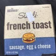 wawa sizzli french toast sausage egg