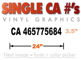 Large Ca Number Decal Vinyl Decal 24 By 3 5 9 90 W Free Shipping