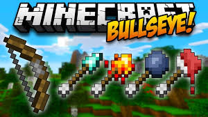 bullseye mod 1 12 2 1 11 2 new arrow