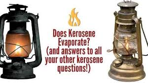 does kerosene evaporate and all your