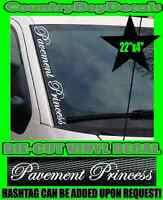 Pavement Princess 8 Hot Pink Vinyl Sticker Decal Car Truck 4x4 Trailer Queen