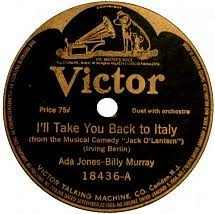 78 RPM - Ada Jones - Billy Murray - I'll Take You Back To Italy ...