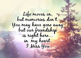 i miss my best friend quotes miss you my dear friend quotes
