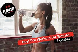 top 22 best pre workouts for women