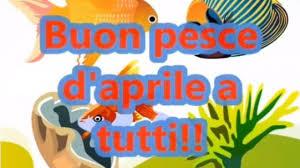 Buon 1° Aprile 2019, Buon Pesce d'Aprile! Ecco i VIDEO più ...