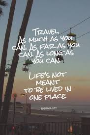 words my husband and i live by travel