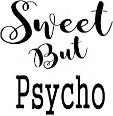 Sweet But Psycho Car Or Truck Window Decal Sticker Rad Dezigns