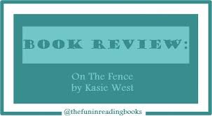Book Review On The Fence By Kasie West
