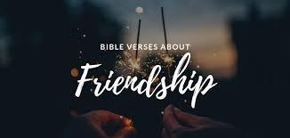 ▷▷ bible verses about friendship scripture quotes