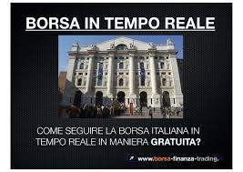 Borsa Milano in tempo reale - GRATIS. Ecco come by Ale Vita - issuu