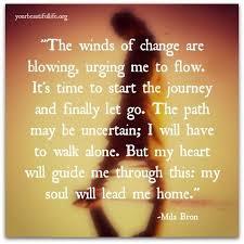 my soul will lead me home wind of change positivity positive