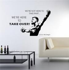 Conor Mcgregor Inspirational Quote Take Over Ufc Mma Wall Art Sticker Vinyl Decal Gym Poster Wish