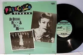 Rare R&B LP - Priscilla Bowman - An Original Rock & Roll Mama | eBay