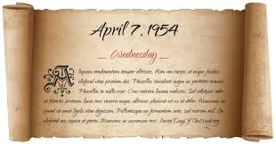 What Day Of The Week Was April 7, 1954?
