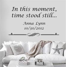 Amazon Com Personalized Custom In This Moment Time Stood Still Name Date Wall Decal Sticker Customized Choose Size Color Vinyl Home Family Handmade