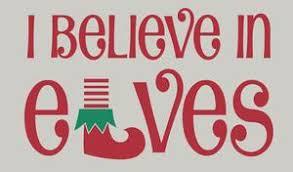I Believe In Elves Vinyl Decal Tweet Heart Home Design