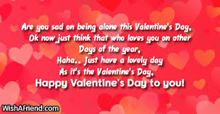 are you sad on being alone funny valentine s day quote