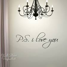 Ps I Love You Wall Sticker Love Quote Wall Sticker Removable Wall Decal Creative Quote Stickers Cut Vinyl Q12 Vinyl Wall Sticker Stickers For Your Phonevinyl Sticker Wall Aliexpress