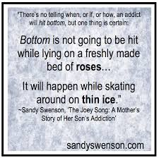addiction quotes moms of addicts sandy swenson