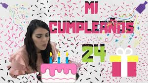 Te Invito A Mi Cumpleanos 24 Youtube