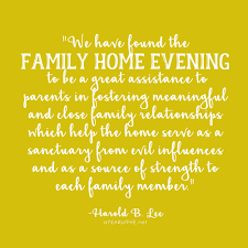 a year of fhe inspiring quotes about family home evening