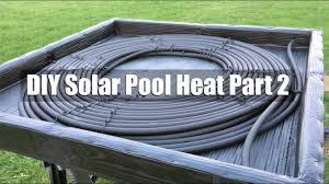 diy solar pool heater part 2 you