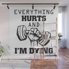 gym motivation e everything hurts