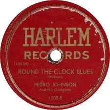 78 RPM - Pedro Johnson - Round The Clock Blues / Round The Clock ...