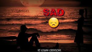 happy or sad ...sema...bgm..whats ap status ....vj Logan creations - YouTube