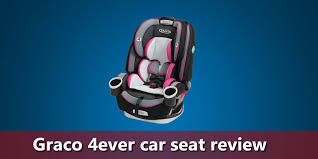 graco 4ever car seat review pros