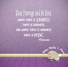 Have Courage And Be Kind Cinderella Quote Vinyl Wall Decal Etsy Vinyl Wall Decals Have Courage And Be Kind Wall Decal Sticker