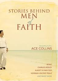 Stories Behind Men of Faith - Kindle edition by Collins, Ace. Religion &  Spirituality Kindle eBooks @ Amazon.com.