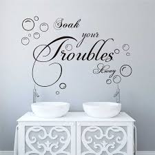 Soak Your Troubles Away Wall Stickers Quotes For Bathroom Home Deocr Diy Wall Art Removable Decals Black Wall Sticker Wall Sticker Quotesstickers Quotes Aliexpress
