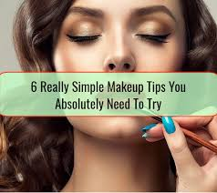 simple makeup tips you absolutely need