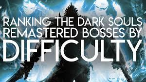 dark souls remastered bosses